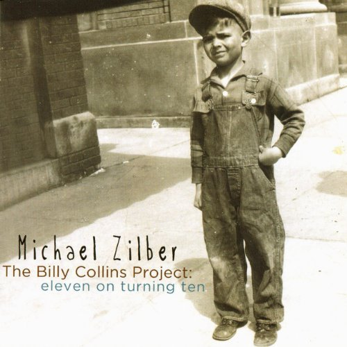 Michael Zilber Billy Collins Project Eleven