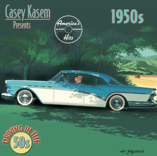 casey-kasem-presents-americas-driving-in-the-50s-casey-kasem-presents-americas