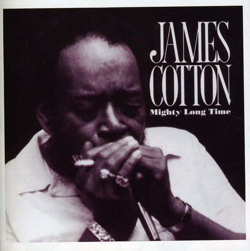 James Cotton Mighty Long Time Import Gbr