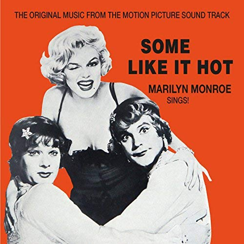 Some Like It Hot Soundtrack Marilyn Monroe