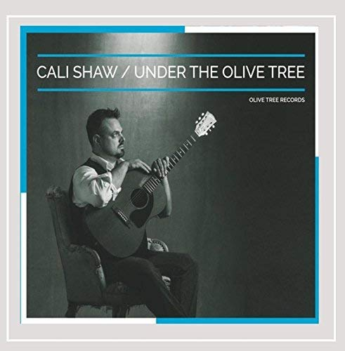Cali Shaw Under The Olive Tree