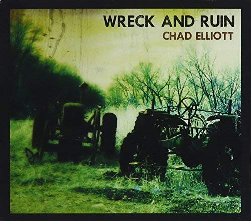 Chad Elliott Wreck And Ruin