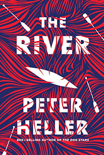 Peter Heller The River