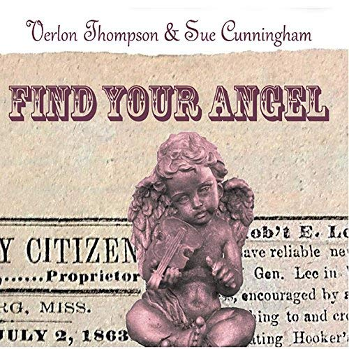 Verlon & Sue Cunningh Thompson Find Your Angel