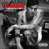 Yelawolf Trunk Muzik 0 60 Explicit Version