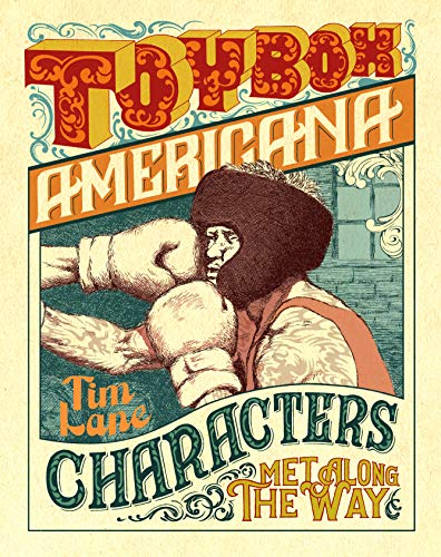 tim-lane-toybox-americana-characters-met-along-the-way