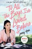 Jenny Han To All The Boys I've Loved Before Media Tie In