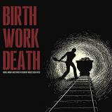 Birth Work Death Work Money & Status In Country Music (1950 1970) Amped Non Exclusive