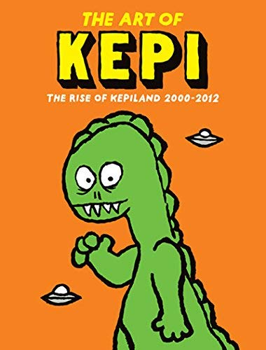 Kepi Ghoulie The Art Of Kepi The Rise Of Kepiland 2000 2012