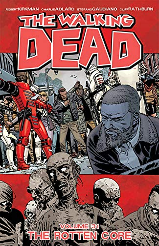 Robert Kirkman The Walking Dead Volume 31