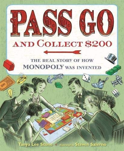 tanya-lee-stone-pass-go-and-collect-200-the-real-story-of-how-monopoly-was-invented