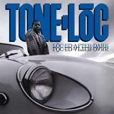 Tone Loc Loc Ed After Dark Explicit Version