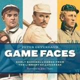 Peter Devereaux Game Faces Early Baseball Cards From The Library Of Congress