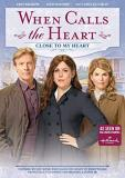 When Calls The Heart Close To My Heart When Calls The Heart Close To My Heart DVD