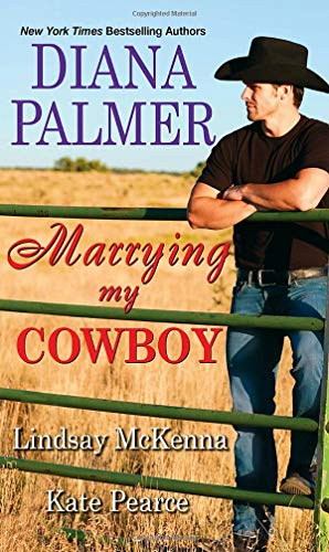 diana-palmer-marrying-my-cowboy-a-sweet-and-steamy-western-romance-anthology