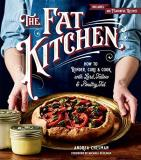 Andrea Chesman The Fat Kitchen How To Render Cure & Cook With Lard Tallow & Po