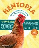 Frank Hyman Hentopia Create A Hassle Free Habitat For Happy Chickens;