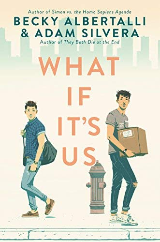 Becky Albertalli What If It's Us