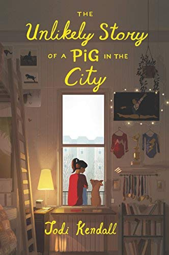 Jodi Kendall The Unlikely Story Of A Pig In The City