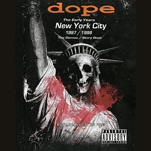 Dope The Early Years New York City