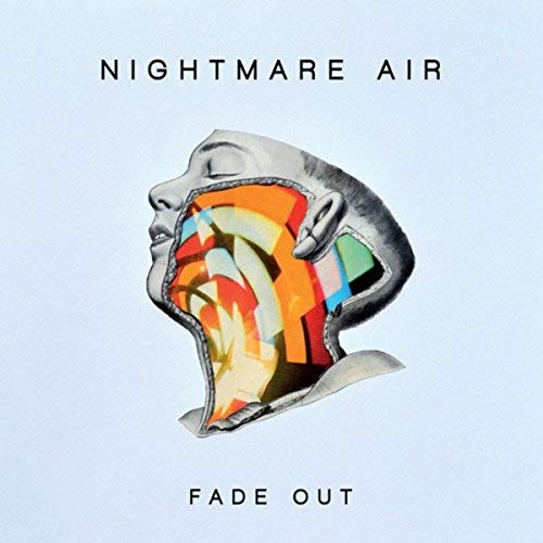 Nightmare Air/Fade Out