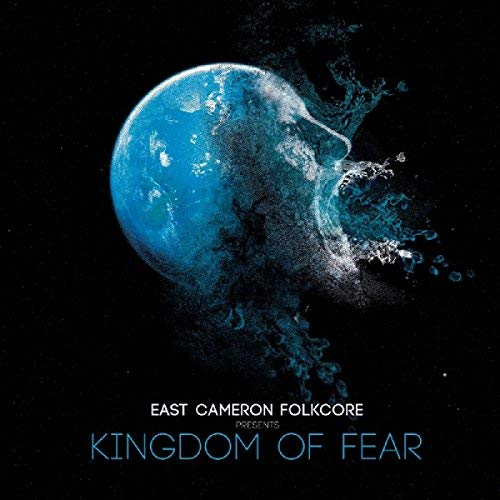 east-cameron-folkcore-kingdom-of-fear-kingdom-of-fear