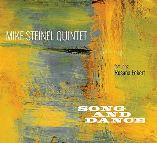 Mike Steinel Song & Dance