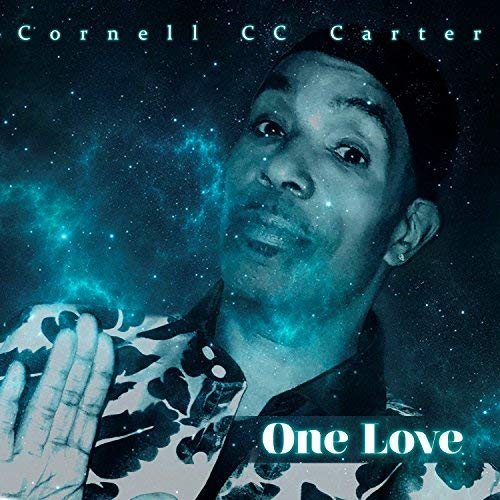 "Cornell ""cc"" Carter One Love"