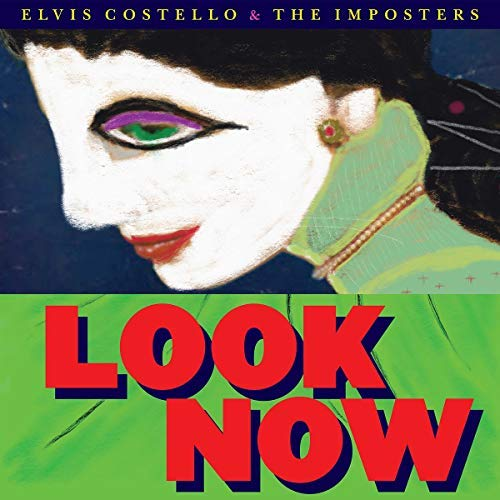 Elvis Costello & The Imposters Look Now