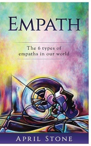 april-stone-empath-the-6-types-of-empaths
