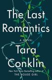 Tara Conklin The Last Romantics