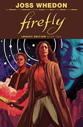 Joss Whedon Firefly Legacy Edition Book Two