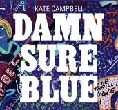 Kate Campbell Damn Sure Blue