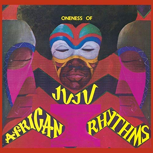 Oneness Of Juju African Rhythms 2lp