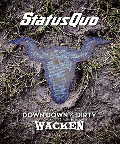status-quo-down-down-dirty-at-wacken-cd-blu-ray