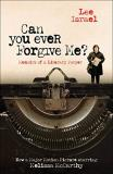 Lee Israel Can You Ever Forgive Me? Memoirs Of A Literary Forger Media Tie In