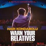 Hari Kondabolu Warn Your Relatives
