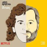 Judd Apatow The Return