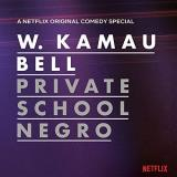 W. Kamau Bell Private School Negro