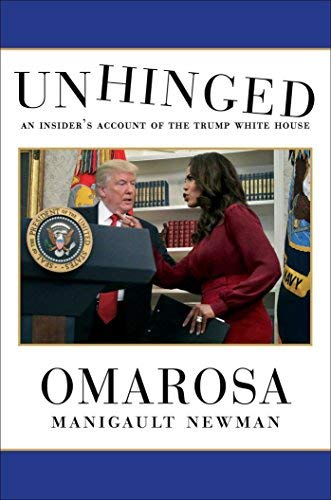 omarosa-manigault-newman-unhinged-an-insiders-account-of-the-trump-white-house