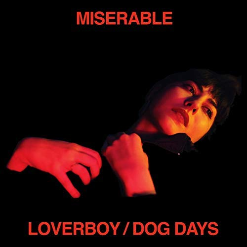 miserable-loverboy-dog-days-download-card-included