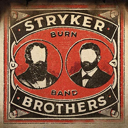Stryker Brothers Burn Band