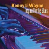"Kenny ""blues Boss"" Wayne Inspired By The Blues"