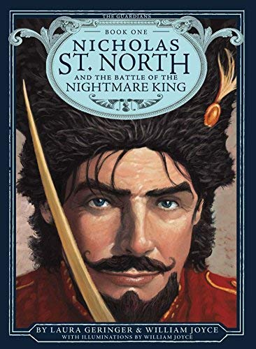 William Joyce Nicholas St. North And The Battle Of The Nightmare King Guardians Book One