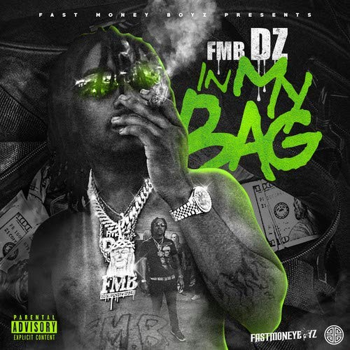 Fmb Dz In My Bag Explicit Version