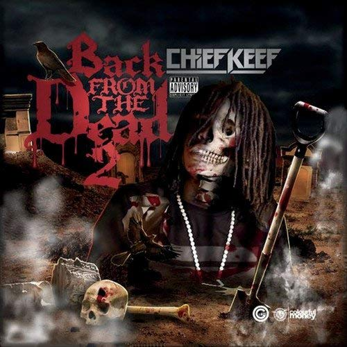 Chief Keef/Back From The Dead 2@MADE ON DEMAND@.
