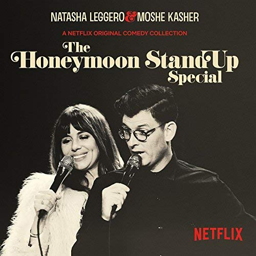 Album Art for The Honeymoon Stand Up Special by Natasha Leggero & Moshe Kasher