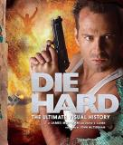 David S. Cohen Die Hard The Ultimate Visual History