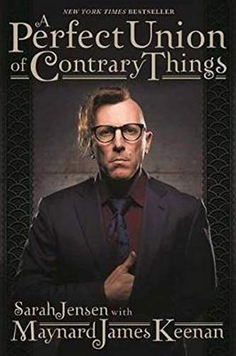 Maynard James Keenan A Perfect Union Of Contrary Things Abridged