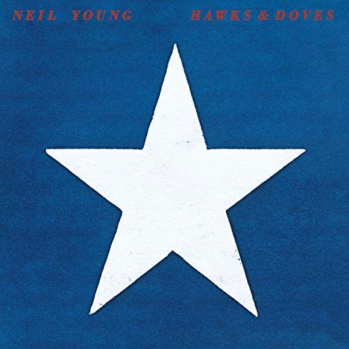 Neil Young Hawks & Doves